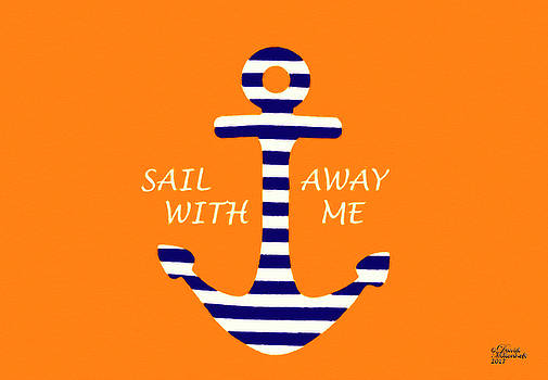 Sail Away with Me by David Millenheft