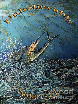 Sailfish - Unbelievable  by Sue Duda