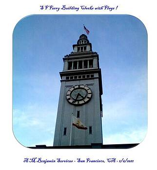 San Francisco Ferry Building Clock Tower - 2011 by Anthony Benjamin
