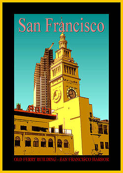 San Francisco Poster - Old Ferry Building by Art America Gallery Peter Potter