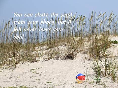 Sand from your shoes by Dodie Ulery