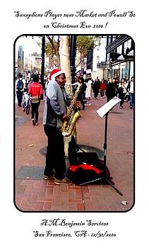 Sax Player in San Francisco by Anthony Benjamin