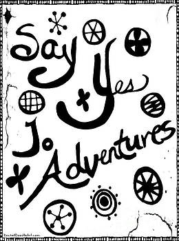 Say Yes To Adventures by Rachel Maynard