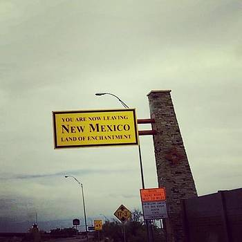 See Ya New Mexico!  You'll Have To by Annette Holland