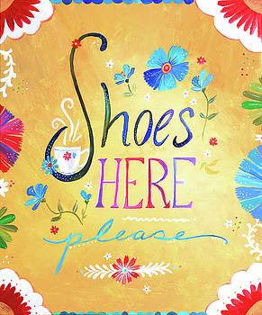 Shoes Here Please  by Lucinda Rae