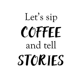 Terry DeLuco - Sip Coffee and Tell Stories