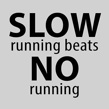 Slow Running Beats No Running by Ray Charbonneau