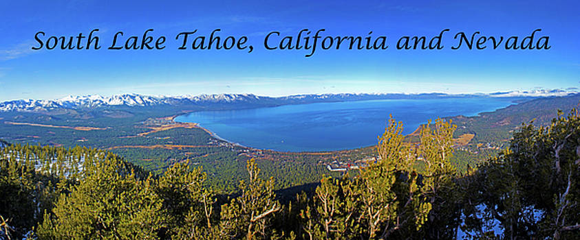 South Lake Tahoe, CA and NV by G Matthew Laughton