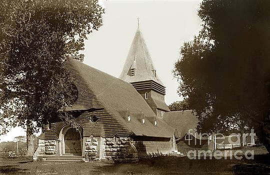 California Views Mr Pat Hathaway Archives - St. Johns  Episcopal Church, Monterey circa 1900