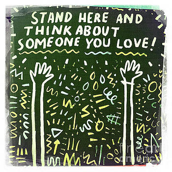 Stand Here And Think About Someone You Love by Nina Prommer