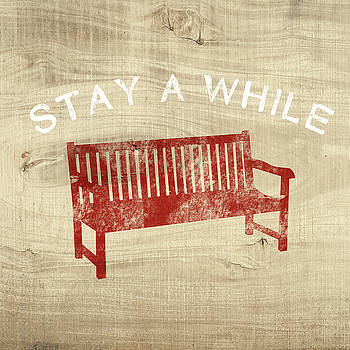 Stay A While- Art by Linda Woods by