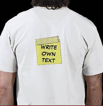 Stick It Add Own Text T-shirt by RazzleDazzleThem RazzleDazzleThem