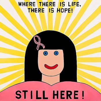Still Here by MaryAnn Kikerpill