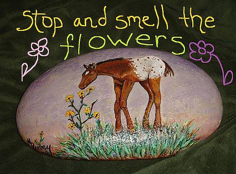 Stop and smell the flowers by Melissa Penny