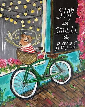 Stop and Smell the Roses by Mindy Carpenter