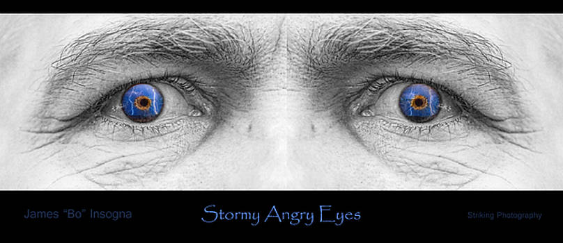 James BO  Insogna - Stormy Angry Eyes Poster Print