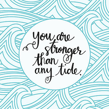 Stronger Than Any Tide by Nancy Ingersoll