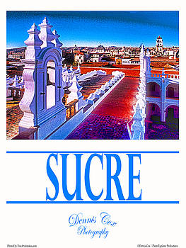 Dennis Cox Photo Explorer - Sucre Travel Poster