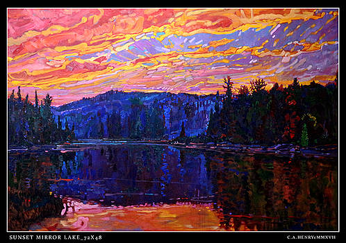 Sunset Mirror Lake by C A Henry
