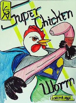 Super Chicken vs Worm by Loretta Nash