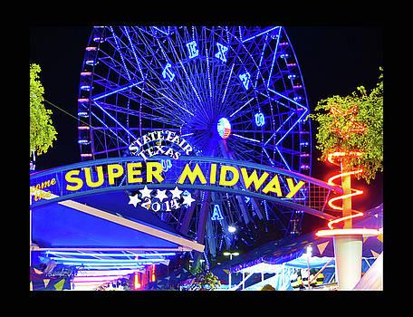 Super Midway - State Fair of Texas by Robert J Sadler