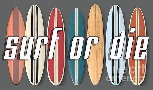 Surf or Die by Edward Fielding