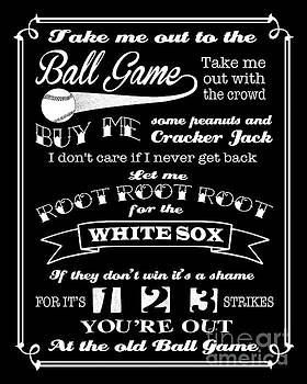 Ginny Gaura - Take Me Out To The Ball Game - White Sox