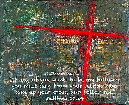 Take up your cross by Wonju Hulse