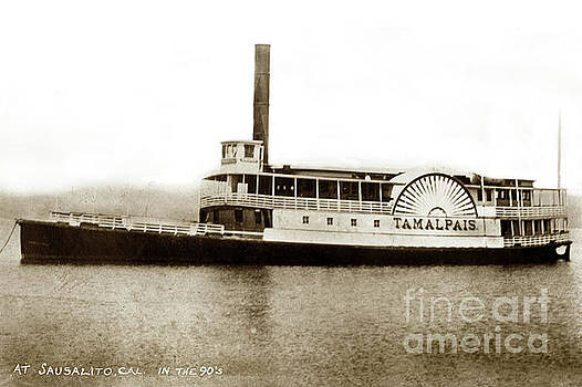 California Views Mr Pat Hathaway Archives - Tamalpais side-wheel passenger ferry at Sausalito, Cal. in the 1