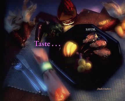 Taste . . . SAVOR by Jack Eadon