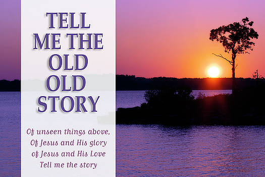 Tell Me the Old Old Story by Corey Haynes