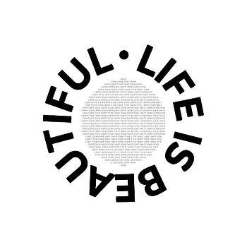 Text Art LIFE IS BEAUTIFUL - CARPE DIEM by Melanie Viola