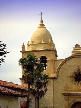 Joyce Dickens - The Bell Tower At Carmel Mission