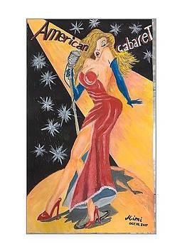 The cabaret lady by Mimi Eskenazi