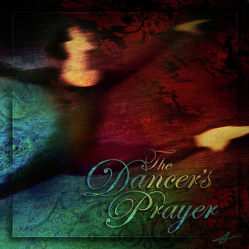The Dancer's Prayer by Shevon Johnson