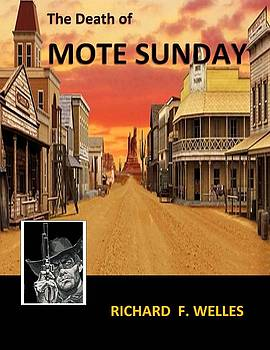 The Death of Mote Sunday by Kathy Vilim