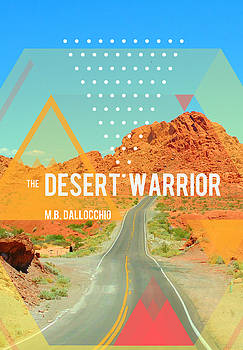 The Desert Warrior Book Cover by MB Dallocchio