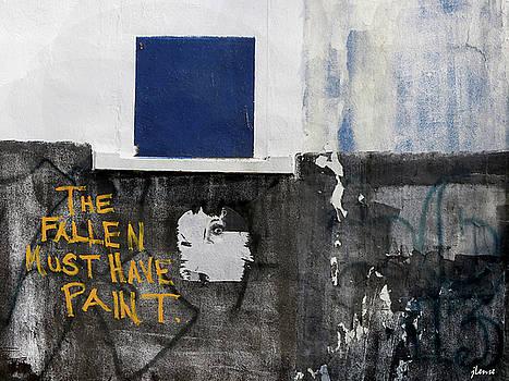 The Fallen Must Have Paint by JoAnn Lense