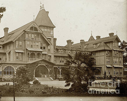 California Views Archives Mr Pat Hathaway Archives - The first Hotel del Monte 1880 - 1887