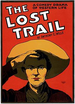 The lost trail, Broadway poster, 1907 by Vintage Printery