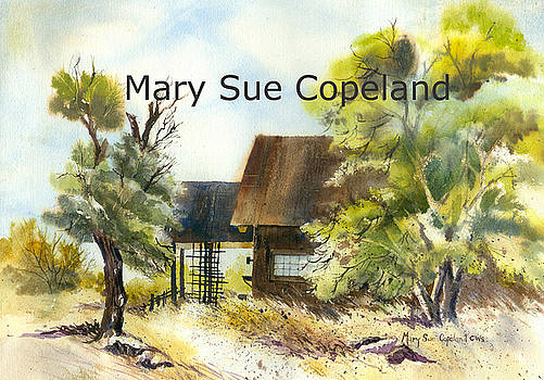 The Old Summer Cabin by Mary Sue Copeland