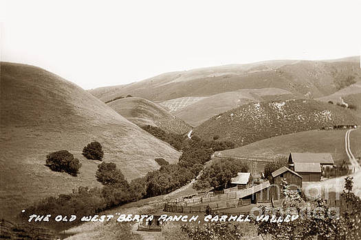 The Old West Berta Ranch Carmel Valley 1935 by California Views Mr Pat Hathaway Archives