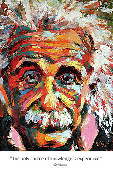 The Only Source of Knowledge is Experience Albert Einstein by Derek Russell
