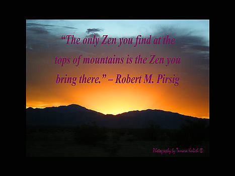 Tamara Kulish - The Only Zen You Find at the Tops of Mountains