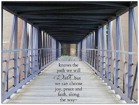 The Path We Walk by Deborah Kunesh