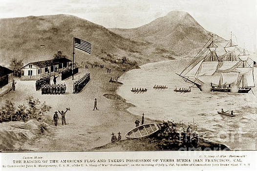 California Views Mr Pat Hathaway Archives - The raising of the American flag and taking possession of Yerba  in 1846