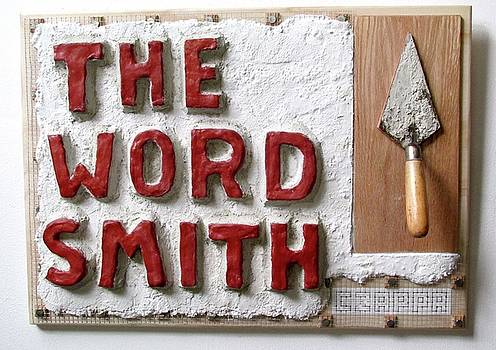 The Word Smith   #156 by Bill Czappa