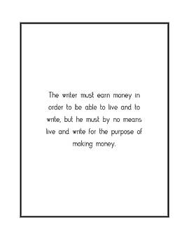 The writer must earn money... by Famous Quotes