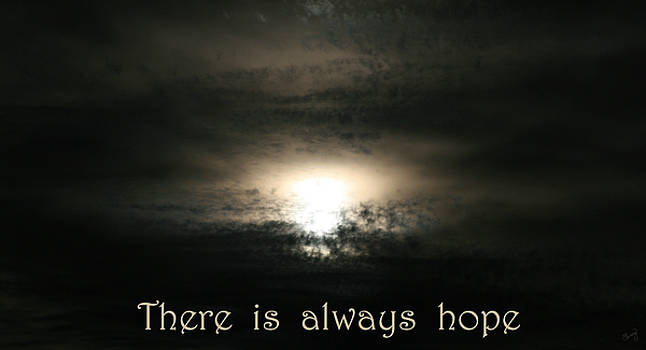There is always hope by Chrissy Skeltis