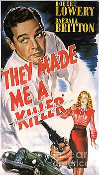 R Muirhead Art - They Made Me a Killer